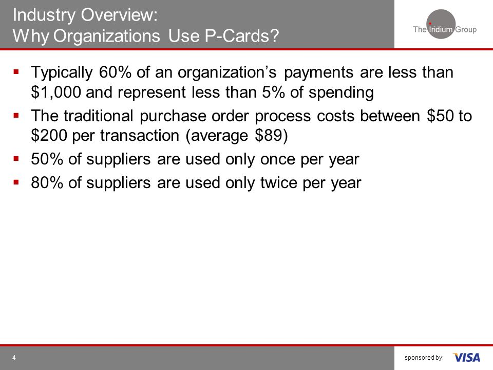 Industry Overview: Why Organizations Use P-Cards