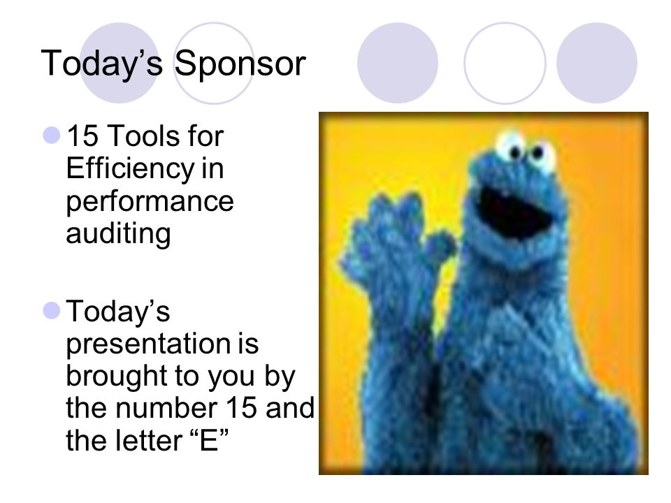 Today's Sponsor 15 Tools for Efficiency in performance auditing