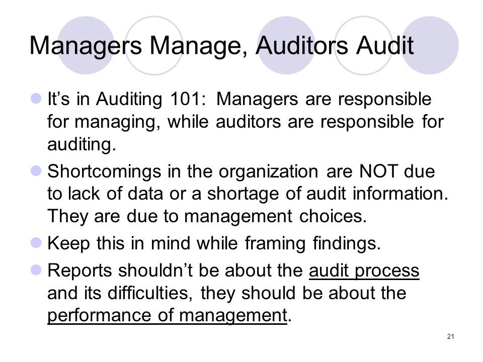 Managers Manage, Auditors Audit