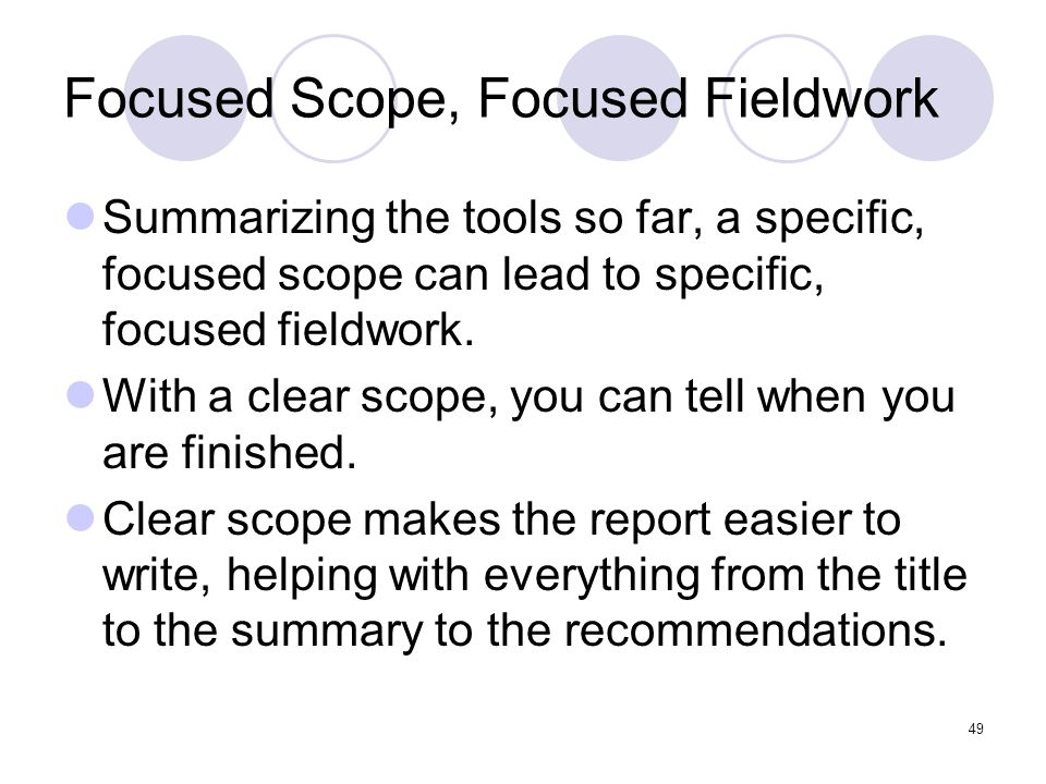 Focused Scope, Focused Fieldwork