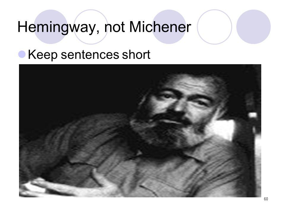Hemingway, not Michener