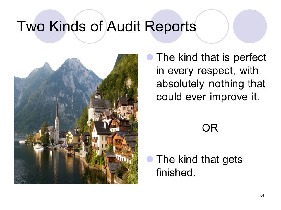 Two Kinds of Audit Reports