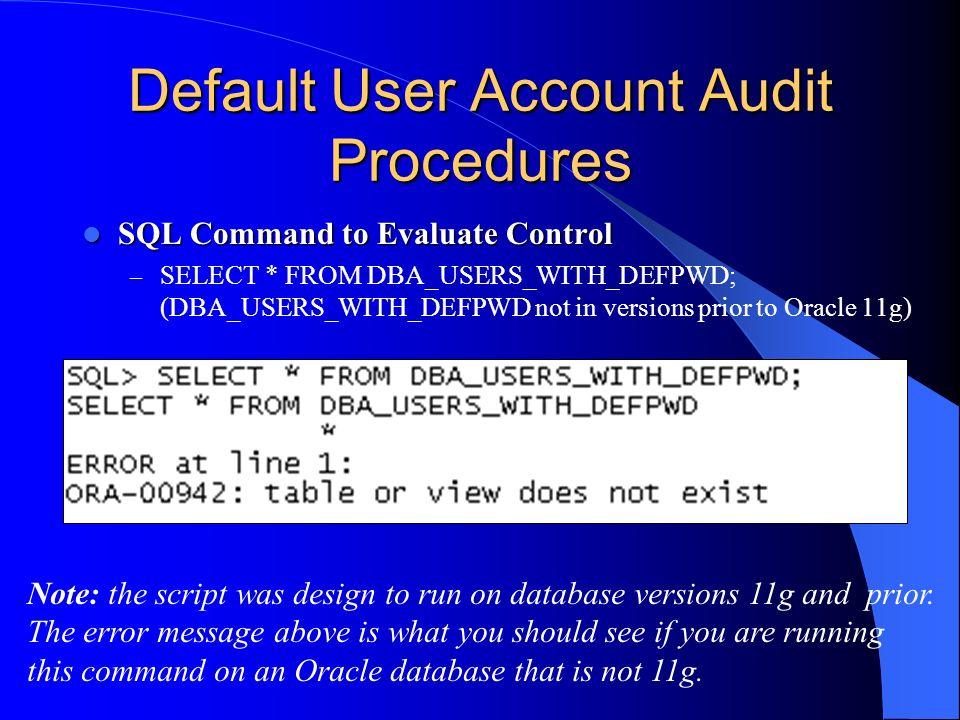 Default User Account Audit Procedures