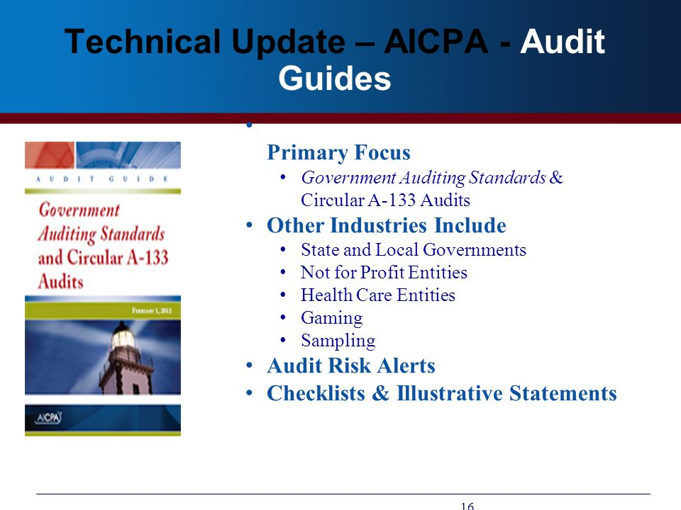 Technical Update – AICPA - Audit Guides