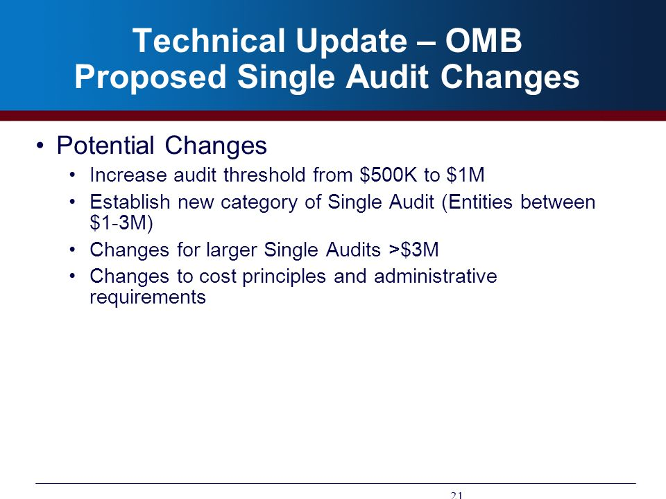 Technical Update – OMB Proposed Single Audit Changes