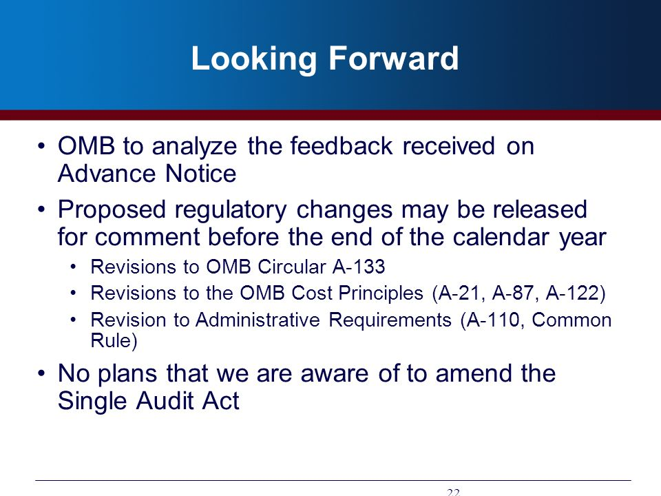 Looking Forward OMB to analyze the feedback received on Advance Notice