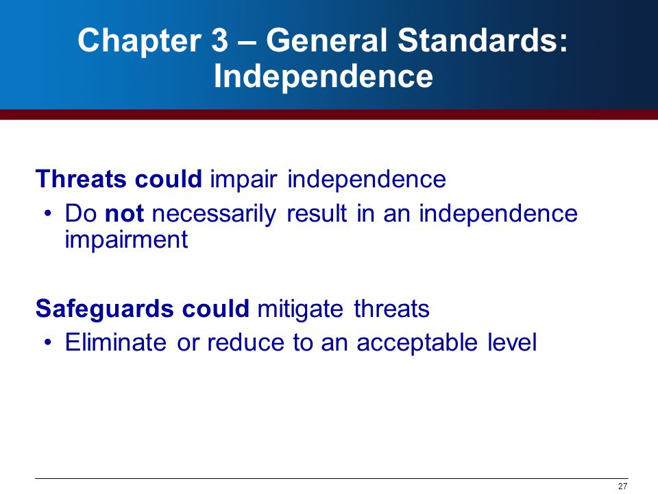 Chapter 3 – General Standards: Independence