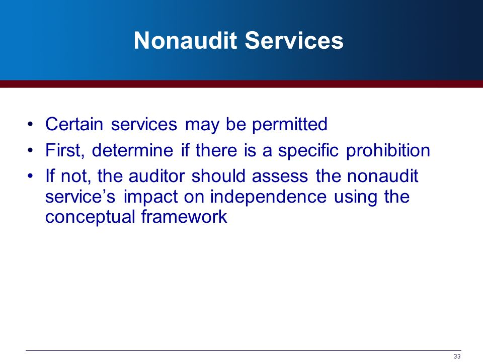 Nonaudit Services Certain services may be permitted
