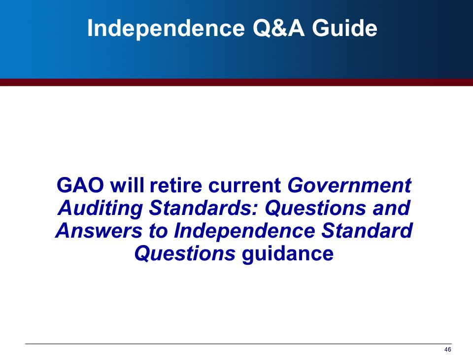 Independence Q&A Guide