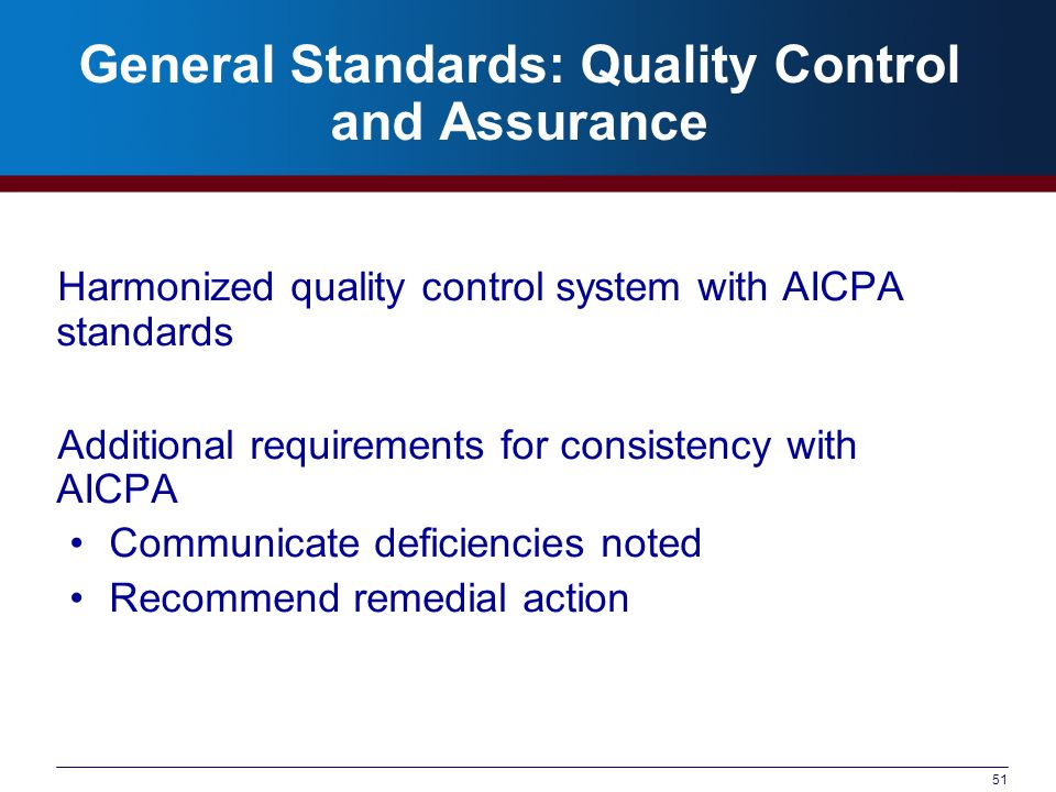 General Standards: Quality Control and Assurance