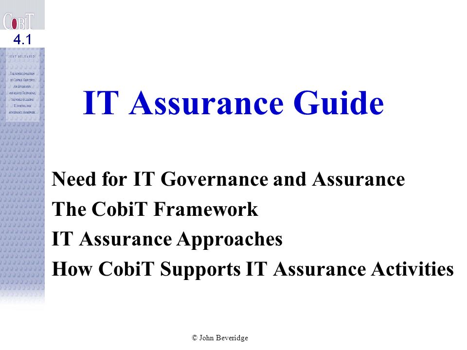 IT Assurance Guide Need for IT Governance and Assurance