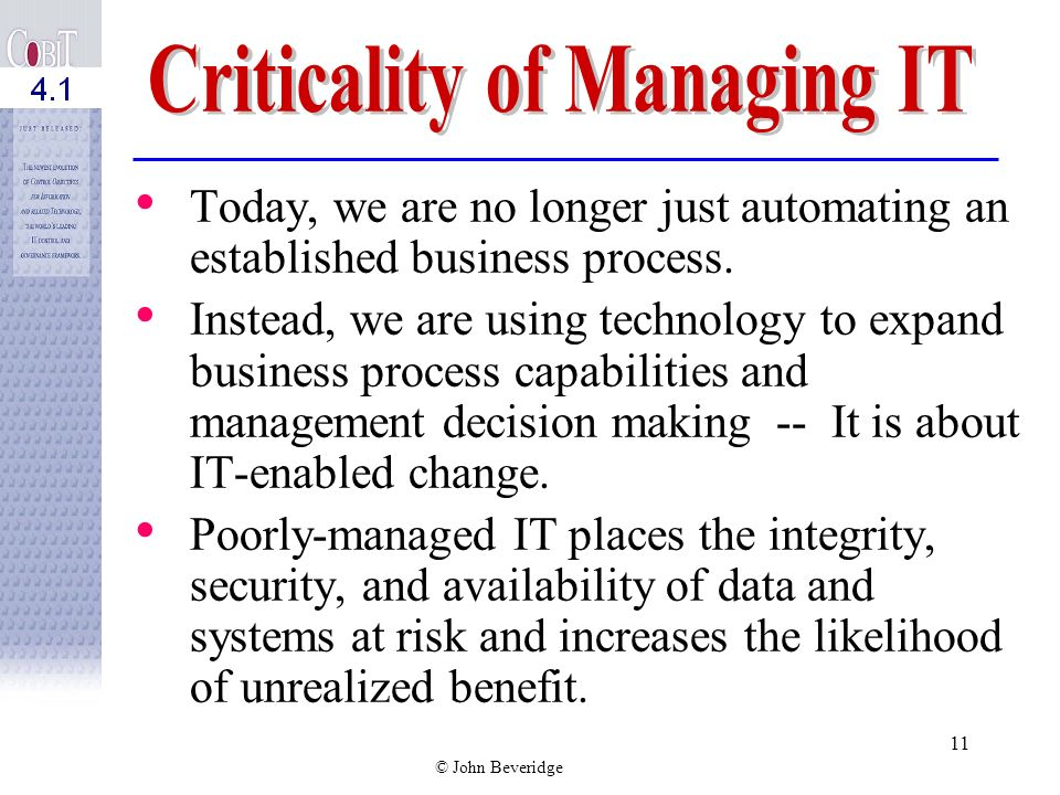 Criticality of Managing IT