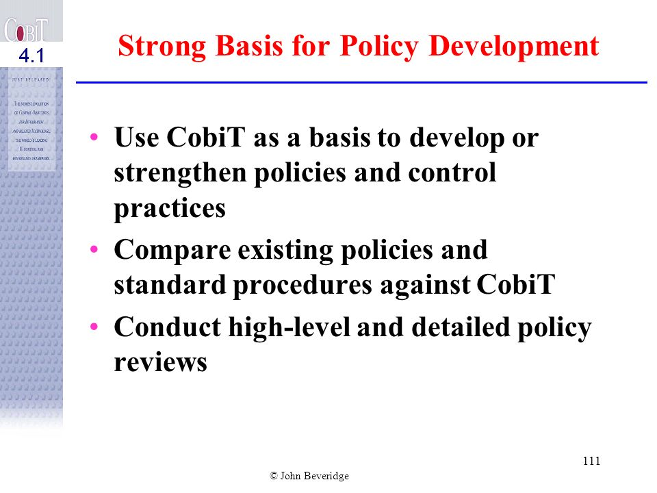 Strong Basis for Policy Development