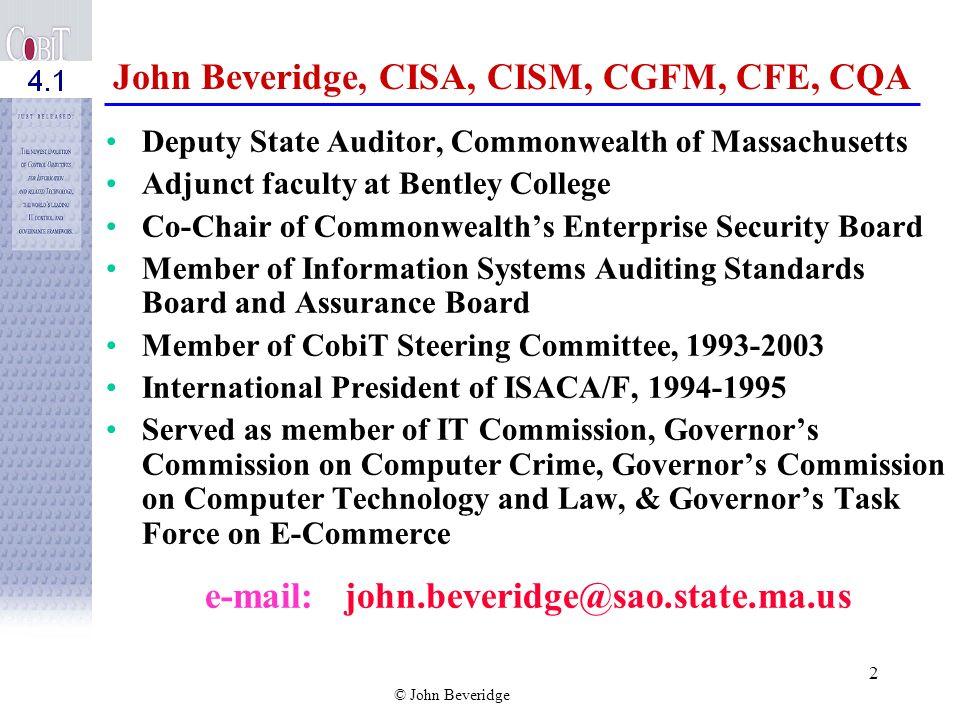 John Beveridge, CISA, CISM, CGFM, CFE, CQA
