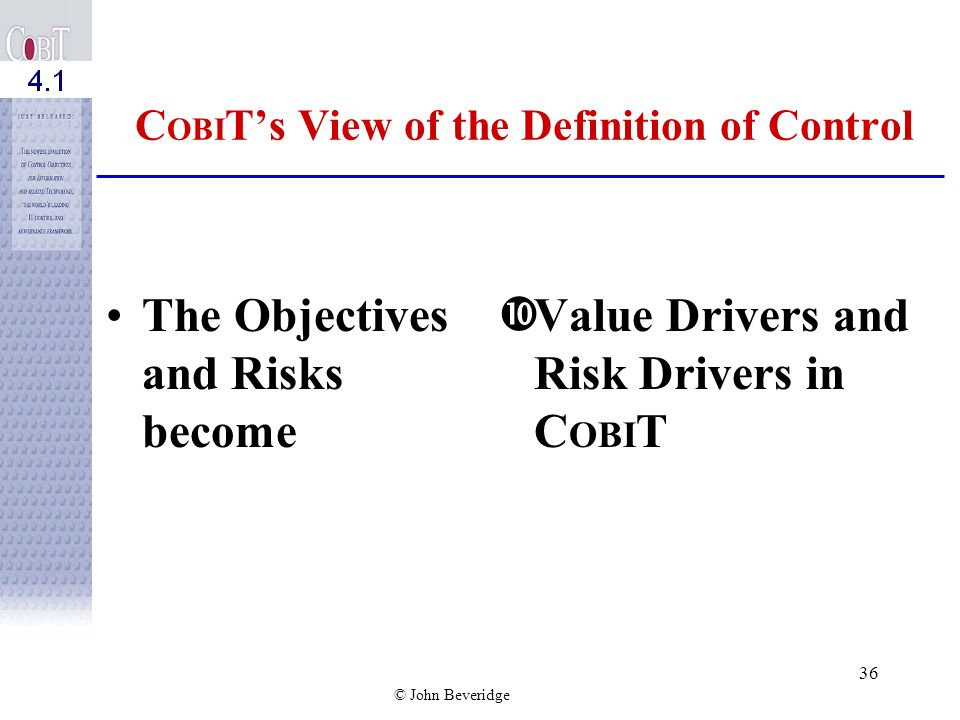 COBIT's View of the Definition of Control
