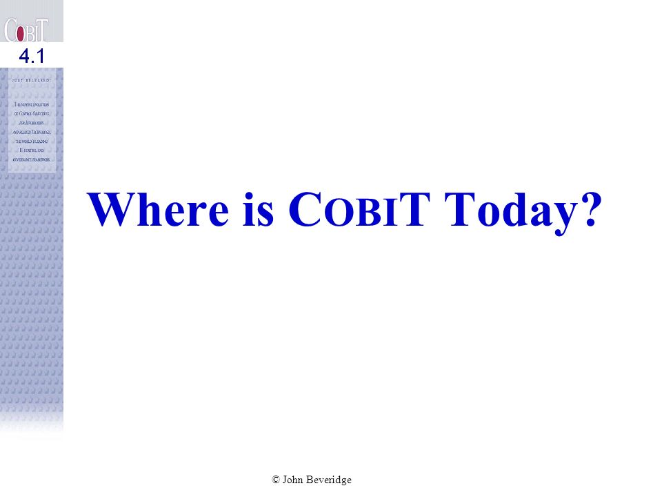 Where is COBIT Today