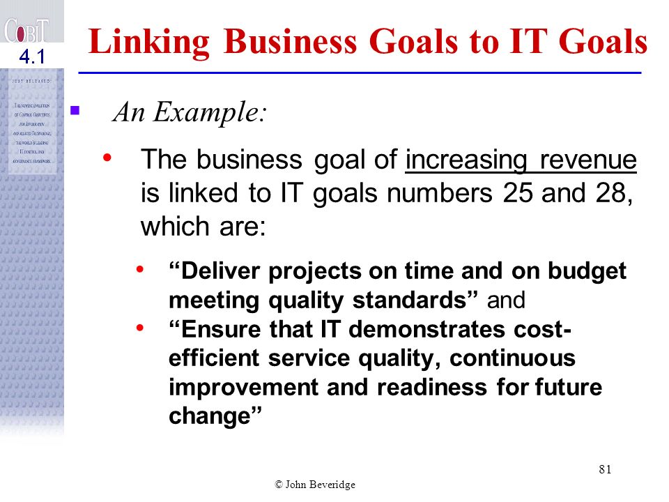 Linking Business Goals to IT Goals