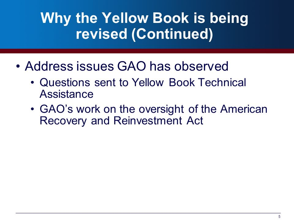 Why the Yellow Book is being revised (Continued)