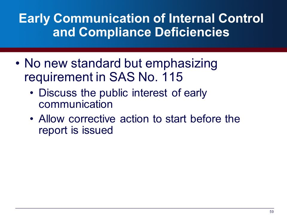 Early Communication of Internal Control and Compliance Deficiencies