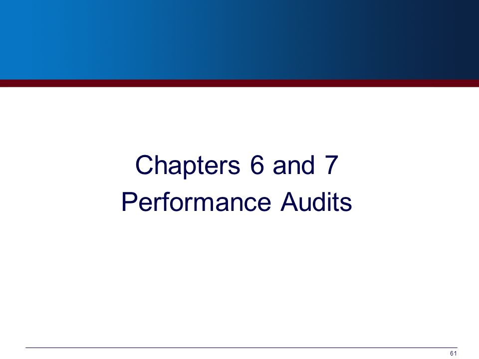 Chapters 6 and 7 Performance Audits