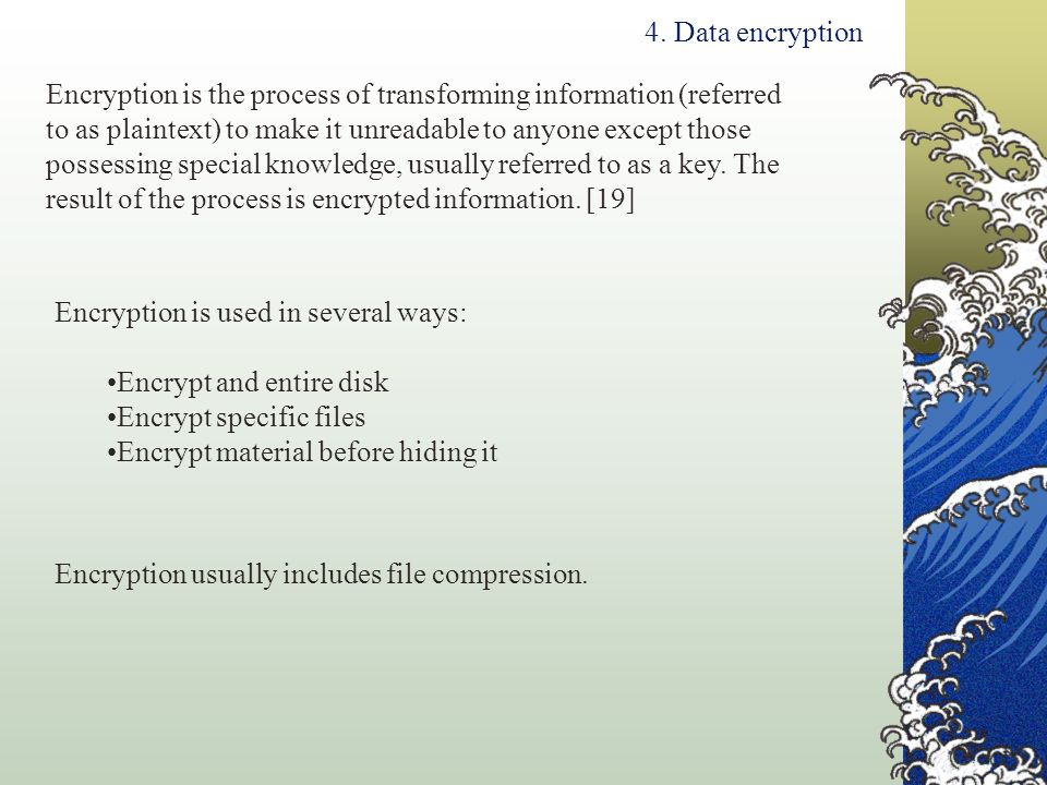 4. Data encryption