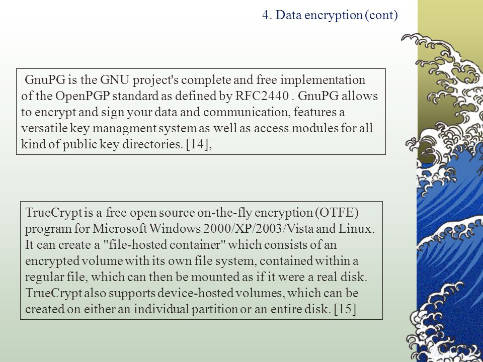 4. Data encryption (cont)