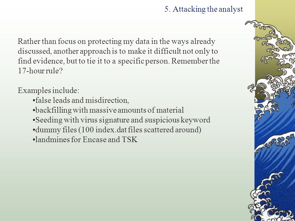 5. Attacking the analyst