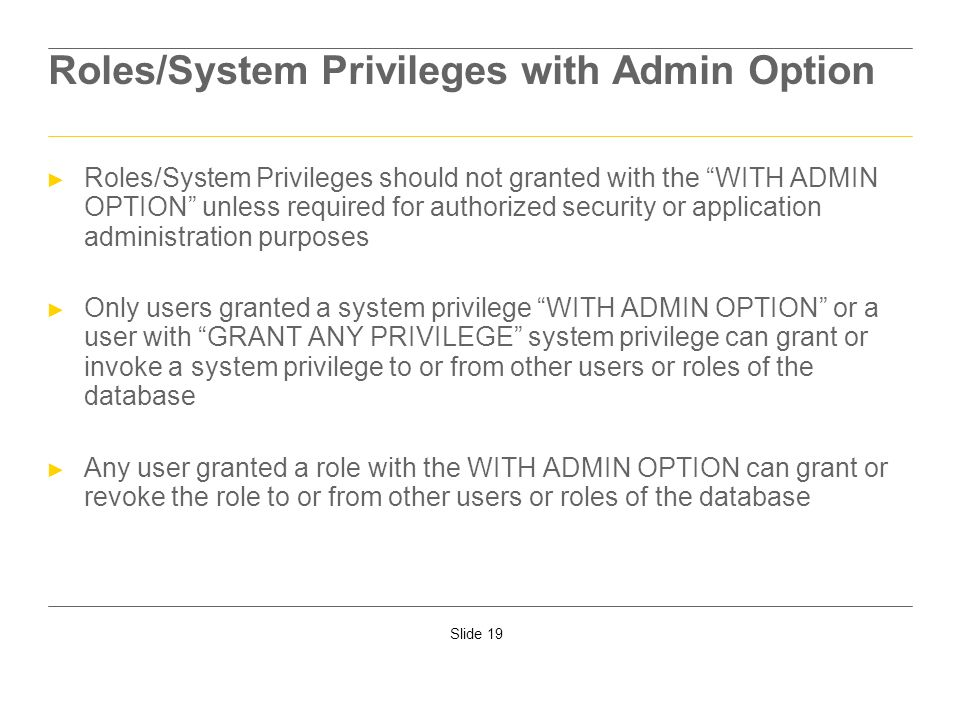 Roles/System Privileges with Admin Option