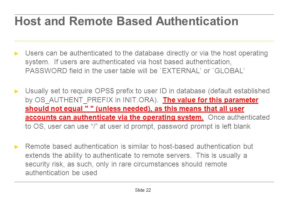 Host and Remote Based Authentication