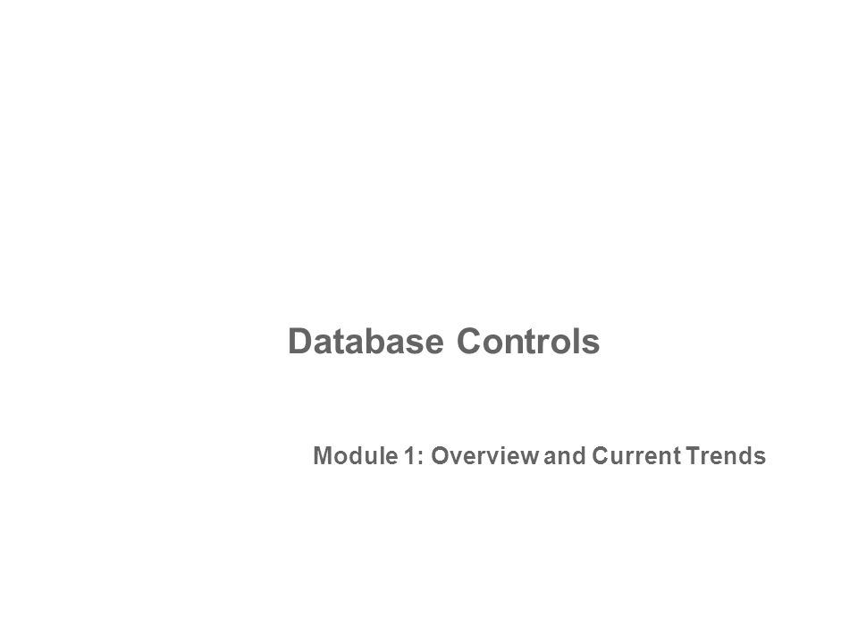Module 1: Overview and Current Trends