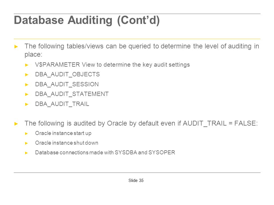 Database Auditing (Cont'd)