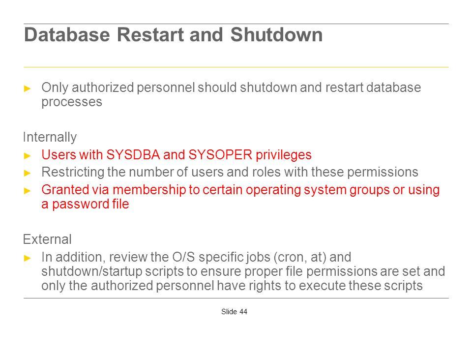 Database Restart and Shutdown