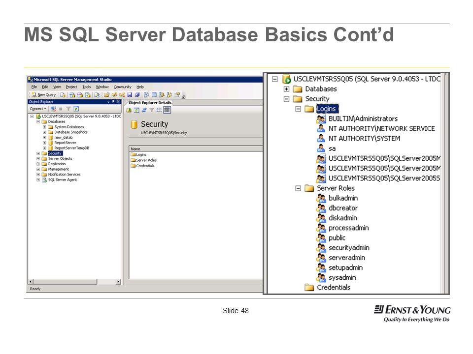MS SQL Server Database Basics Cont'd