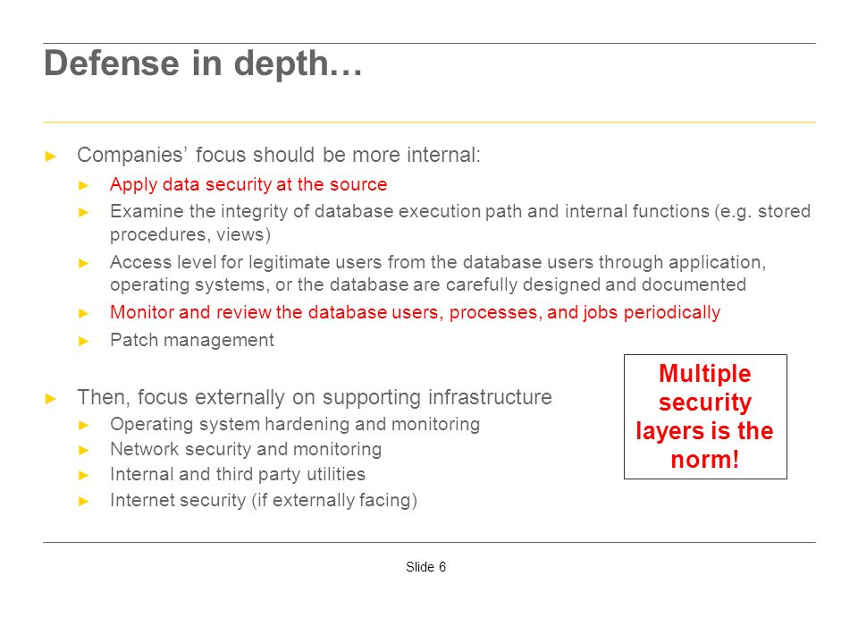 Multiple security layers is the norm!