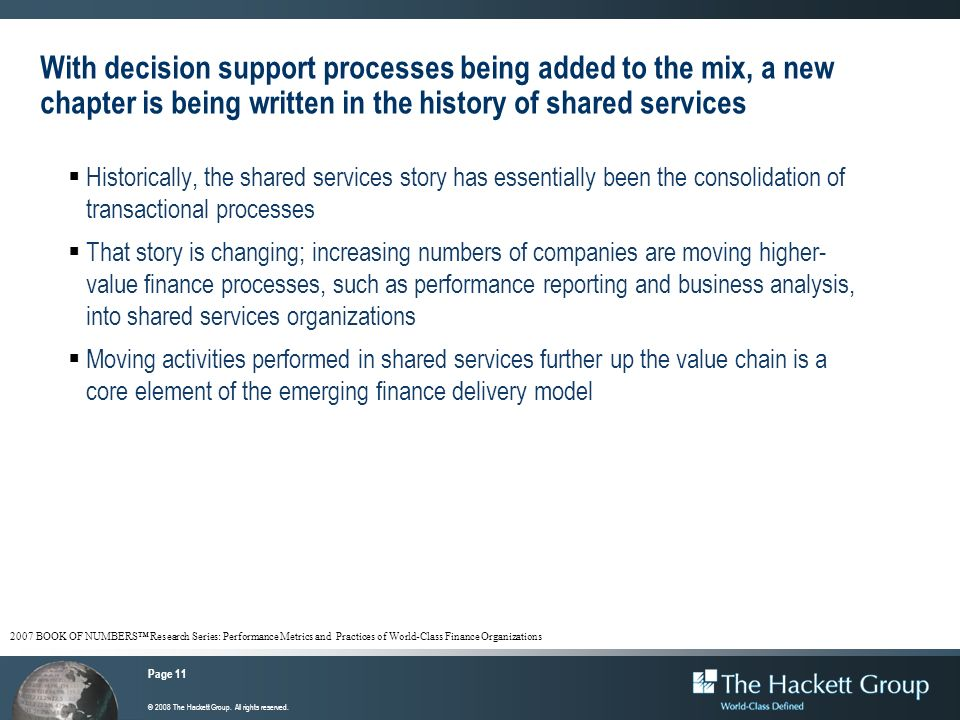 With decision support processes being added to the mix, a new chapter is being written in the history of shared services