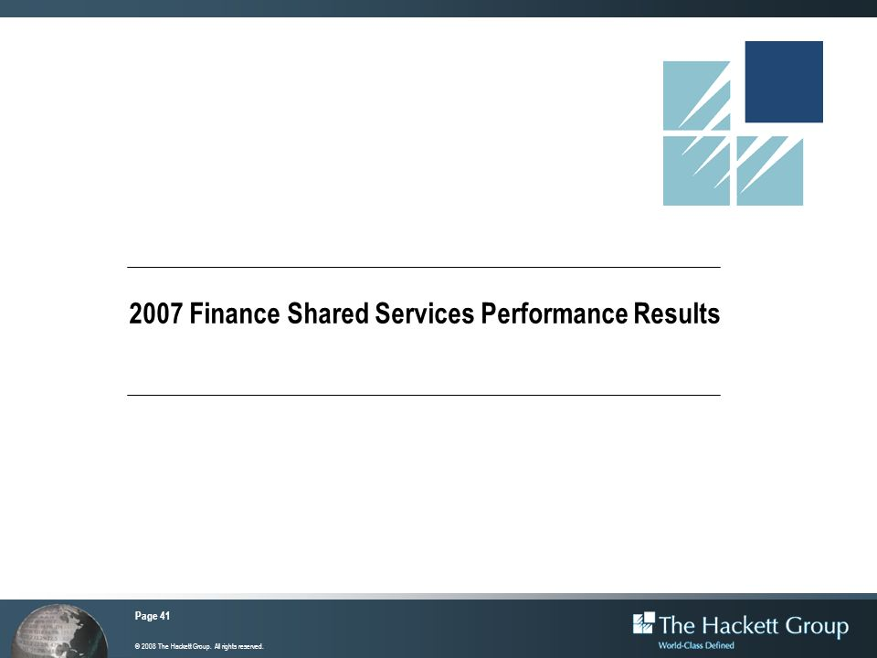 2007 Finance Shared Services Performance Results