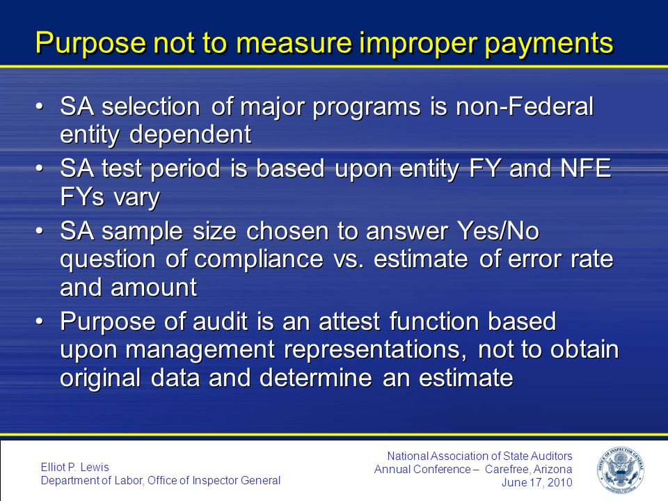 Purpose not to measure improper payments