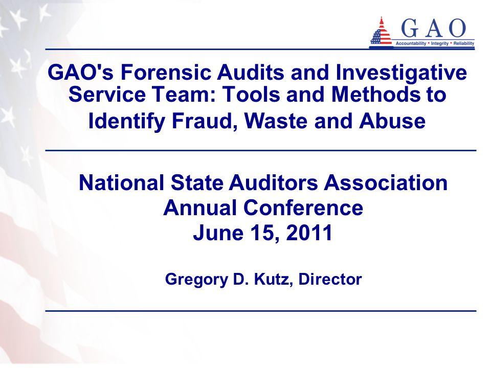 National State Auditors Association Gregory D. Kutz, Director