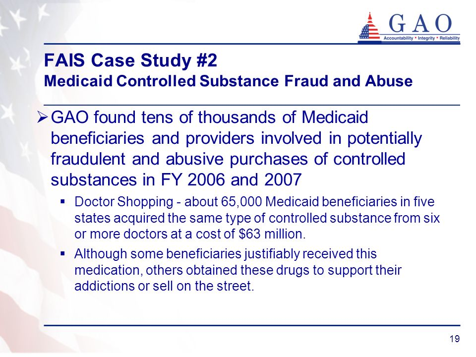 FAIS Case Study #2 Medicaid Controlled Substance Fraud and Abuse