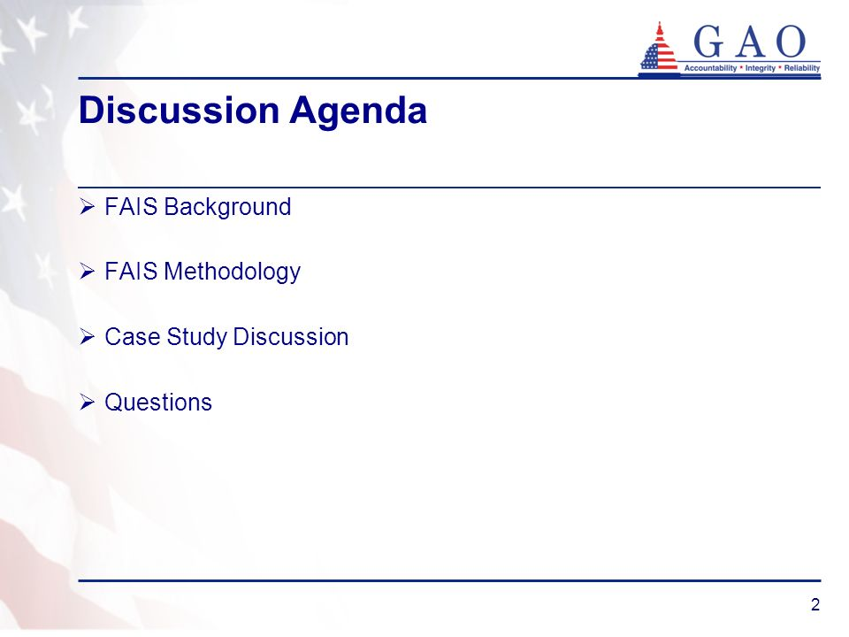 Discussion Agenda FAIS Background FAIS Methodology