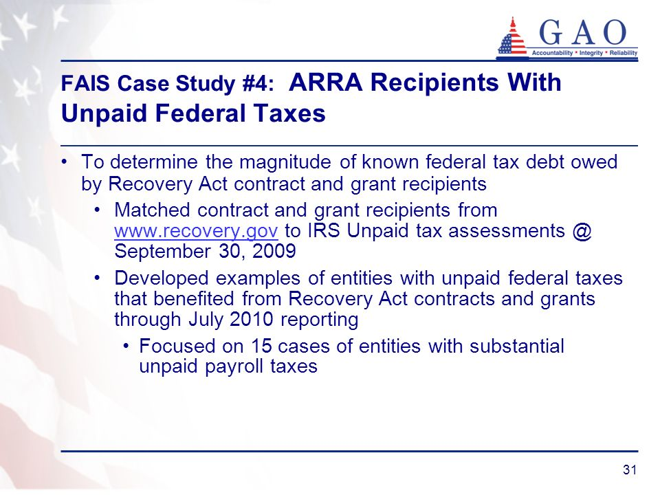 FAIS Case Study #4: ARRA Recipients With Unpaid Federal Taxes