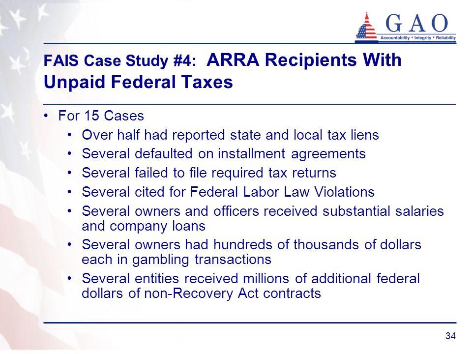 FAIS Case Study #4: ARRA Recipients With Unpaid Federal Taxes