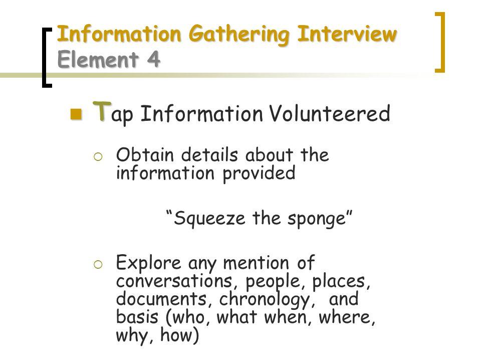 Information Gathering Interview Element 4
