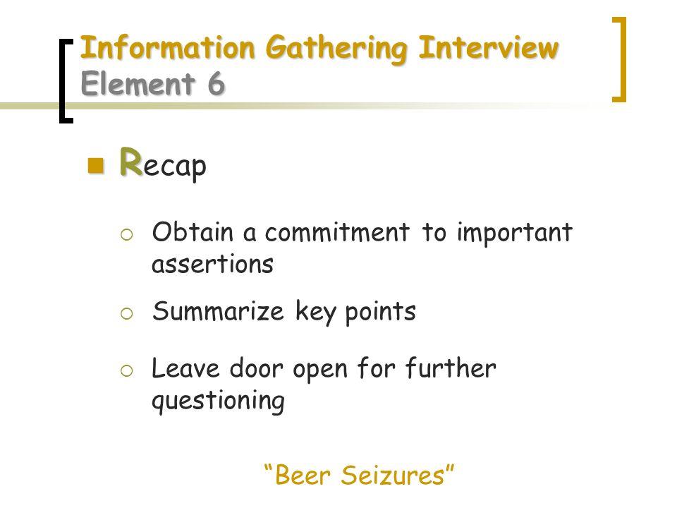 Information Gathering Interview Element 6