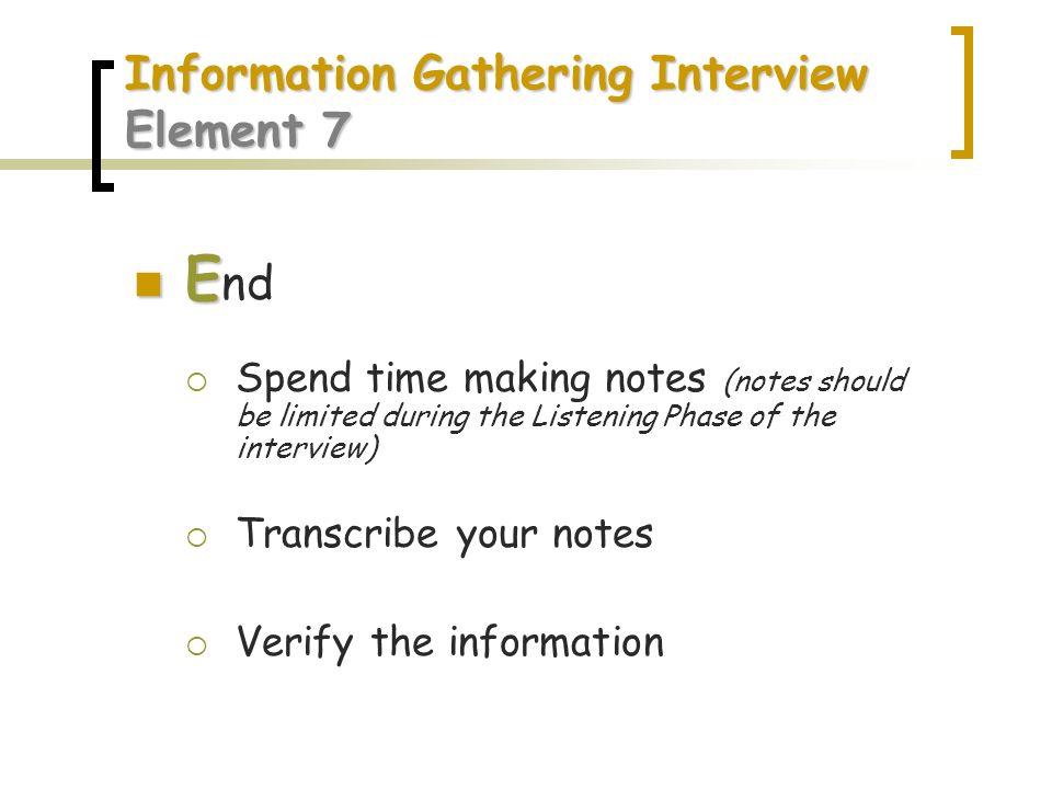 Information Gathering Interview Element 7