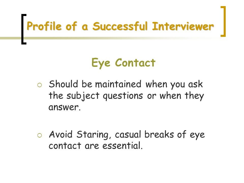 Profile of a Successful Interviewer