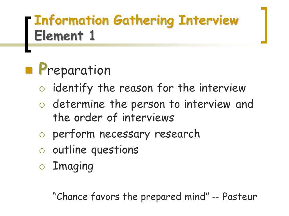 Information Gathering Interview Element 1
