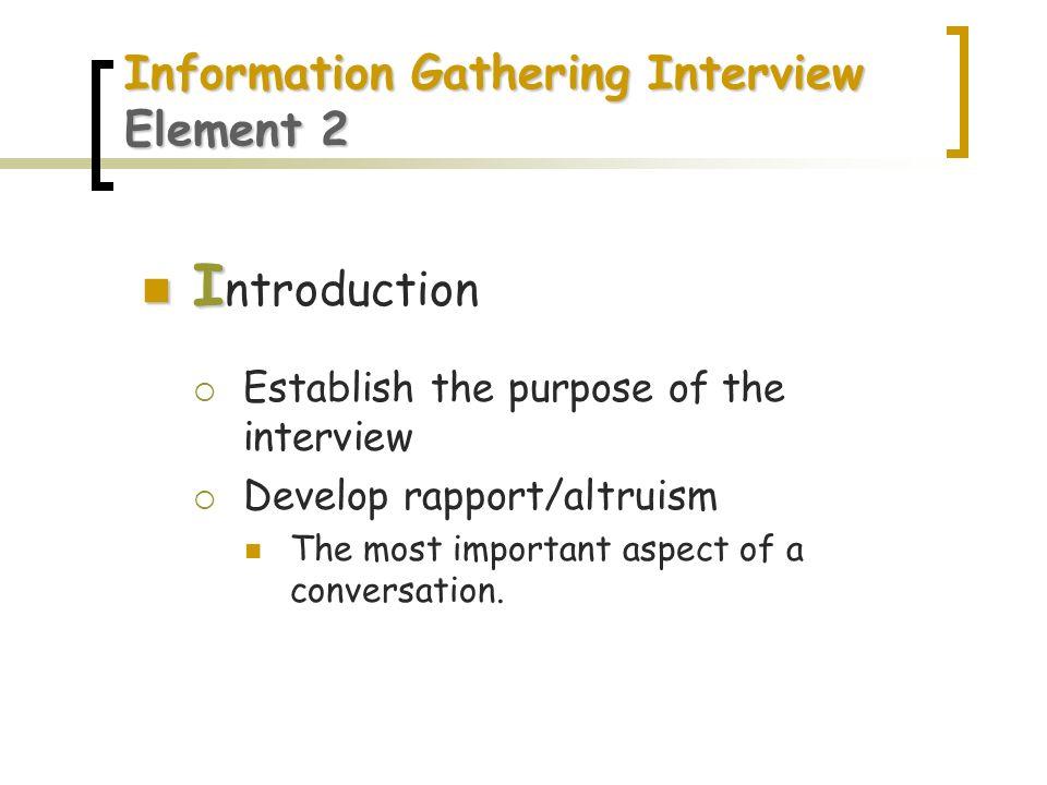 Information Gathering Interview Element 2