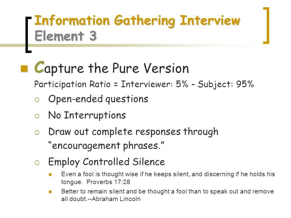 Information Gathering Interview Element 3