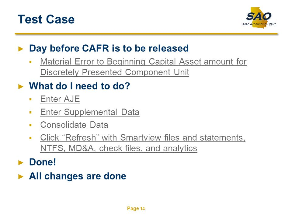 Test Case Day before CAFR is to be released What do I need to do